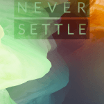 OnePlus 2 Hans Never Settle