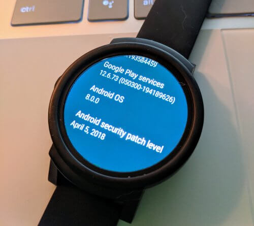 Android Oreo version and Security Patch on Mobvoi Ticwatch E